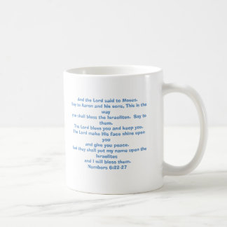 The Lord bless you and keep you. Coffee Mug