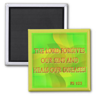 The Lord forgives our sins... Square Magnet