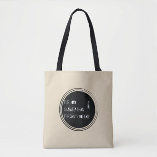 The Lord is Greater than... Tote Bag