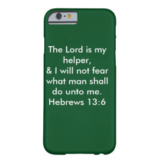 The Lord Is My Helper Barely There iPhone 6 Case