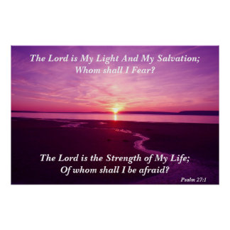 The Lord is My Light And My Salvation Poster