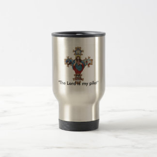 """The Lord is my pilot"" Travel Mug"