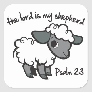 The Lord is my Shepherd Square Sticker