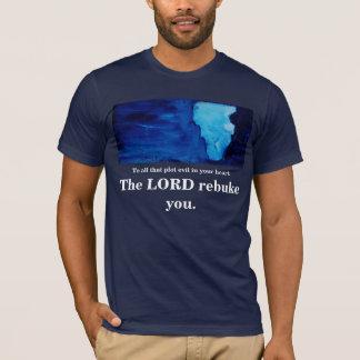 THE LORD REBUKE YOU T-Shirt