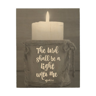 The Lord Shall be a Light unto Me Bible Verse Wood Print