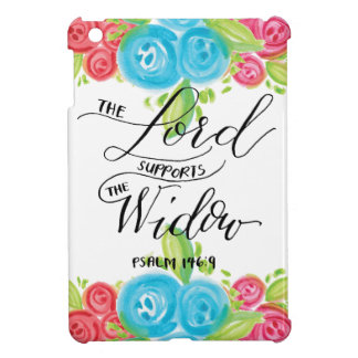The Lord Supports the Widow iPad Mini Case