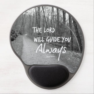 The Lord will guide you bible verse Gel Mouse Pad