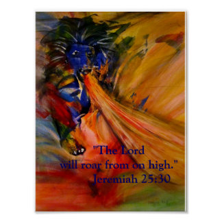 """""""The Lord Will Roar From Oh High"""" Poster"""