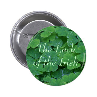 The Luck of the Irish 6 Cm Round Badge