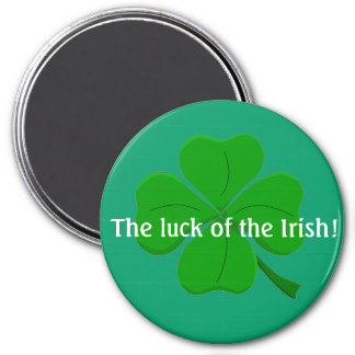 The luck of the Irish Button1 Refrigerator Magnets