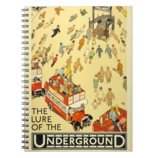 The Lure of the Underground, London Notebook