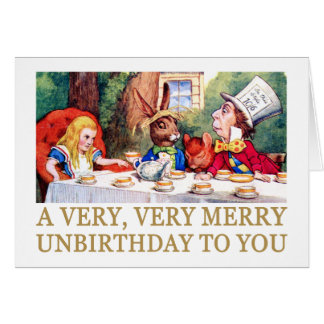 THE MAD HATTER WISHES ALICE A MERRY UNBIRTHDAY! CARD