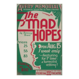 The Mad Hopes By Romney Brent WPA Vintage Poster