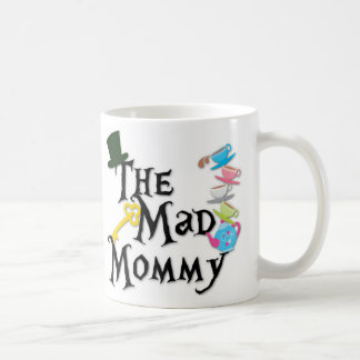 The Mad Mommy's Coffee Coffee Mug