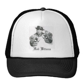 the mafia Mob Witness Trucker Hat