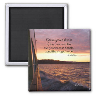 The Magic in You...Inspirational Square Magnet
