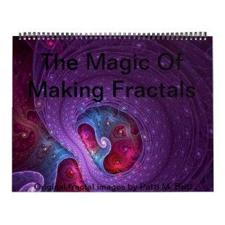 The Magic Of Making Fractals Wall Calendars