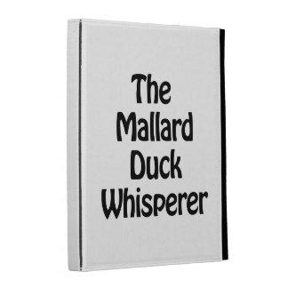 the mallard duck whisperer iPad folio case