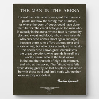 The Man In The Arena Quote by Theodore Roosevelt Plaque