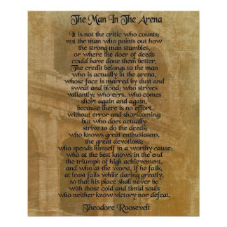 """The man in the arena"" Theodore Roosevelt Poster"