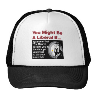 """The Man"" keeps you in the dark Hat"