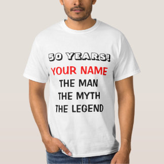 The man myth legend t shirt for 50th Birthday men