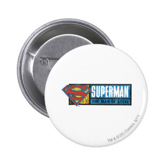 The Man of Steel 6 Cm Round Badge