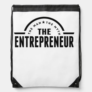 The Man The Myth The Entrepreneur Drawstring Backpack