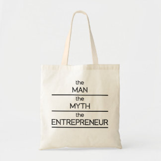 The Man The Myth The Entrepreneur Budget Tote Bag
