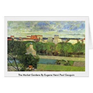 The Market Gardens By Eugene Henri Paul Gauguin Card