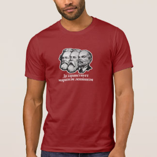 The marxism lives leninism T-Shirt