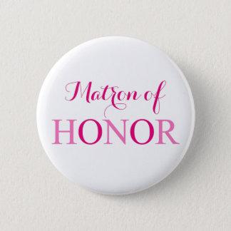 The Matron of Honor 6 Cm Round Badge