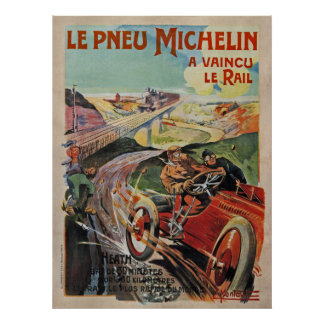 The Michelin Tires ~ Defeated The Rail France 1905 Poster