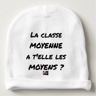 THE MIDDLE CLASS WITH YOU IT THEM AVERAGE? BABY BEANIE