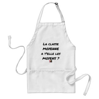 THE MIDDLE CLASS WITH YOU IT THEM AVERAGE? STANDARD APRON