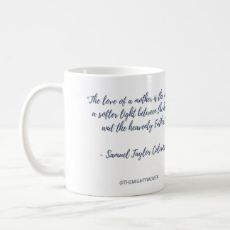 The Mighty Women mug ~ Samuel Taylor Coleridge