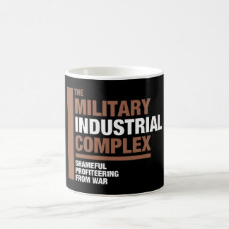 The Military Industrial Complex Coffee Mug