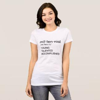 The millennial T-Shirt