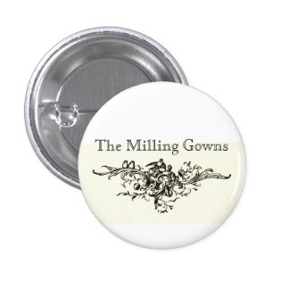 The Milling Gowns bird button
