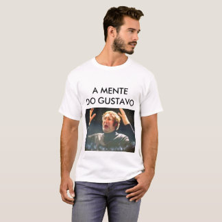 The mind of the Gustavo T-Shirt
