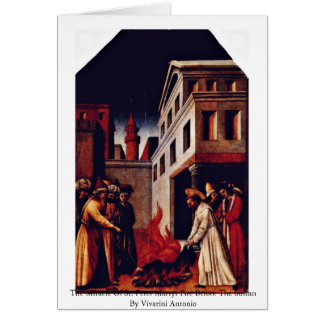 The Miracle Of St. Peter Martyr Fire Card