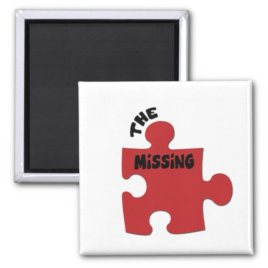The Missing Piece Magnet