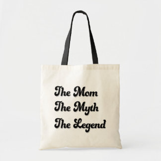 The Mom the Myth the Legend funny tote bag