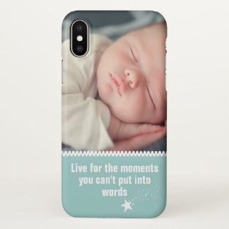 The Moments You Can't Put Into Words | Your Photo iPhone X Case
