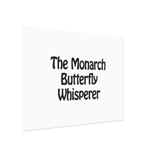 the monarch butterfly whisperer stretched canvas print