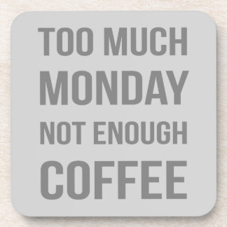 The Monday Quote Coaster