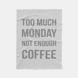 The Monday Quote Fleece Blanket