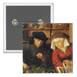 The Money Lender and his Wife, 1514 15 Cm Square Badge