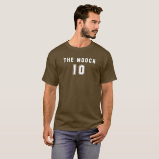 The Mooch 10 T-Shirt