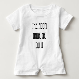 The Moon Made Me Do It Baby Bodysuit